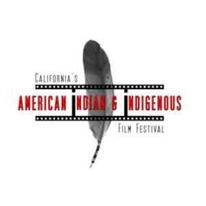 California's American Indian & Indigenous Film Festival