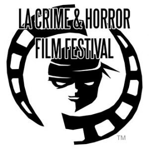 LA Crime & Horror Film Festival