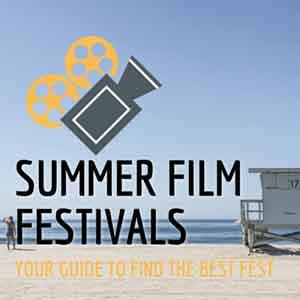 Summer Film Festivals
